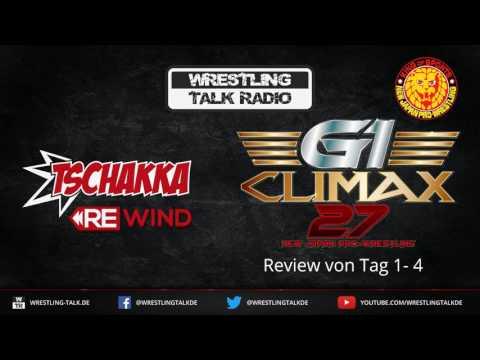 [WTR #673] Tschakka! Rewind: NJPW G1 Climax 27 Day 1-4 Review