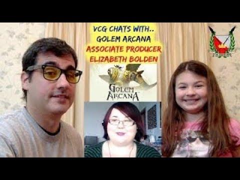 VCG chats w/ Golem Arcana Associate Producer, Elizabeth Boldin