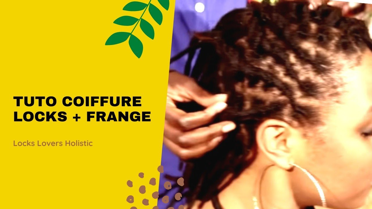 Coiffure Locks Banane Frange Youtube
