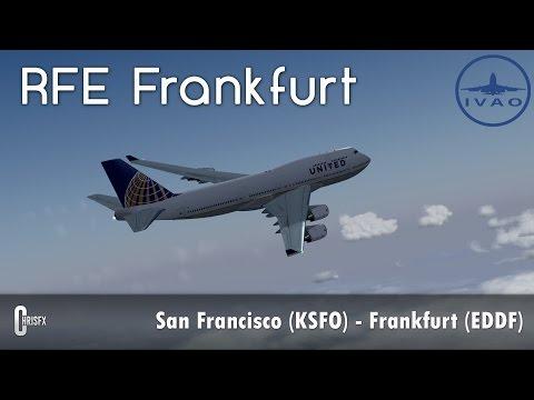 [Prepar3D - IVAO] San Francisco (KSFO) - Frankfurt (EDDF) | iFly 747-400 United ! RFE Frankfurt  #1
