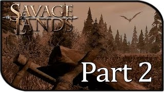 Savage Lands Gameplay Part 2 - Leanto + DRAGONS?!?! (Survival)