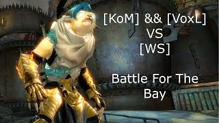 [KoM] && [VoxL] VS [WS] - Battle For The Bay - Guardian POV