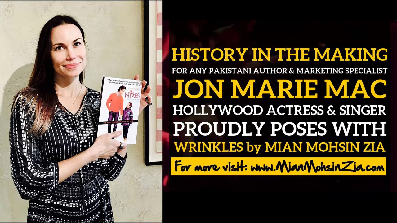 Hollywood Actress and Singer Jon Marie Mack proudly poses with Wrinkles by  Mian Mohsin Zia