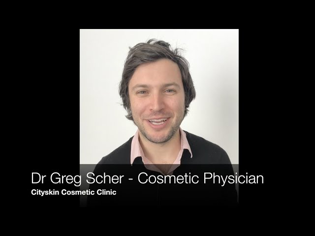 Meet Dr Greg Scher - Cosmetic Physician at Cityskin Clinic