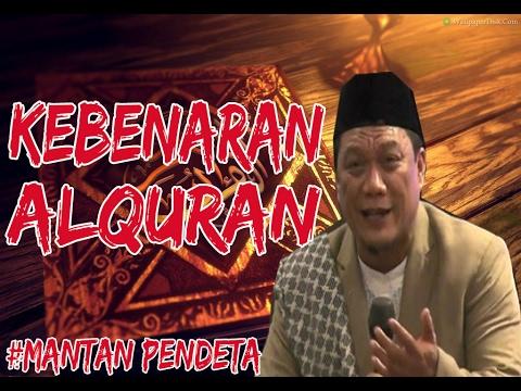 KEBENARAN AL-QURAN MENURUT MANTAN PENDETA