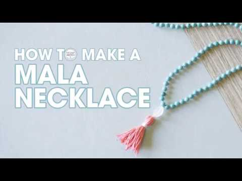 How to Make a Mala Necklace - DIY Tutorial