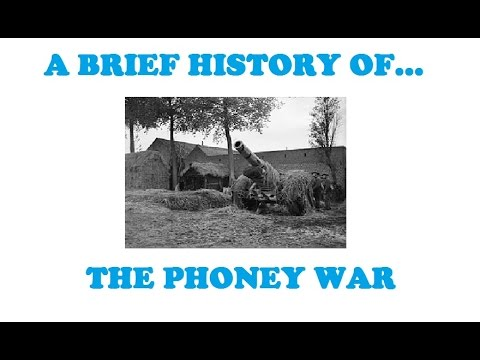 A Brief History of The Phoney War