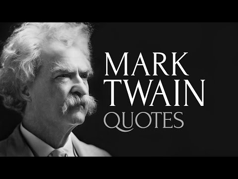 🔴 Essential Twain - The Most Popular Quotes by Mark Twain