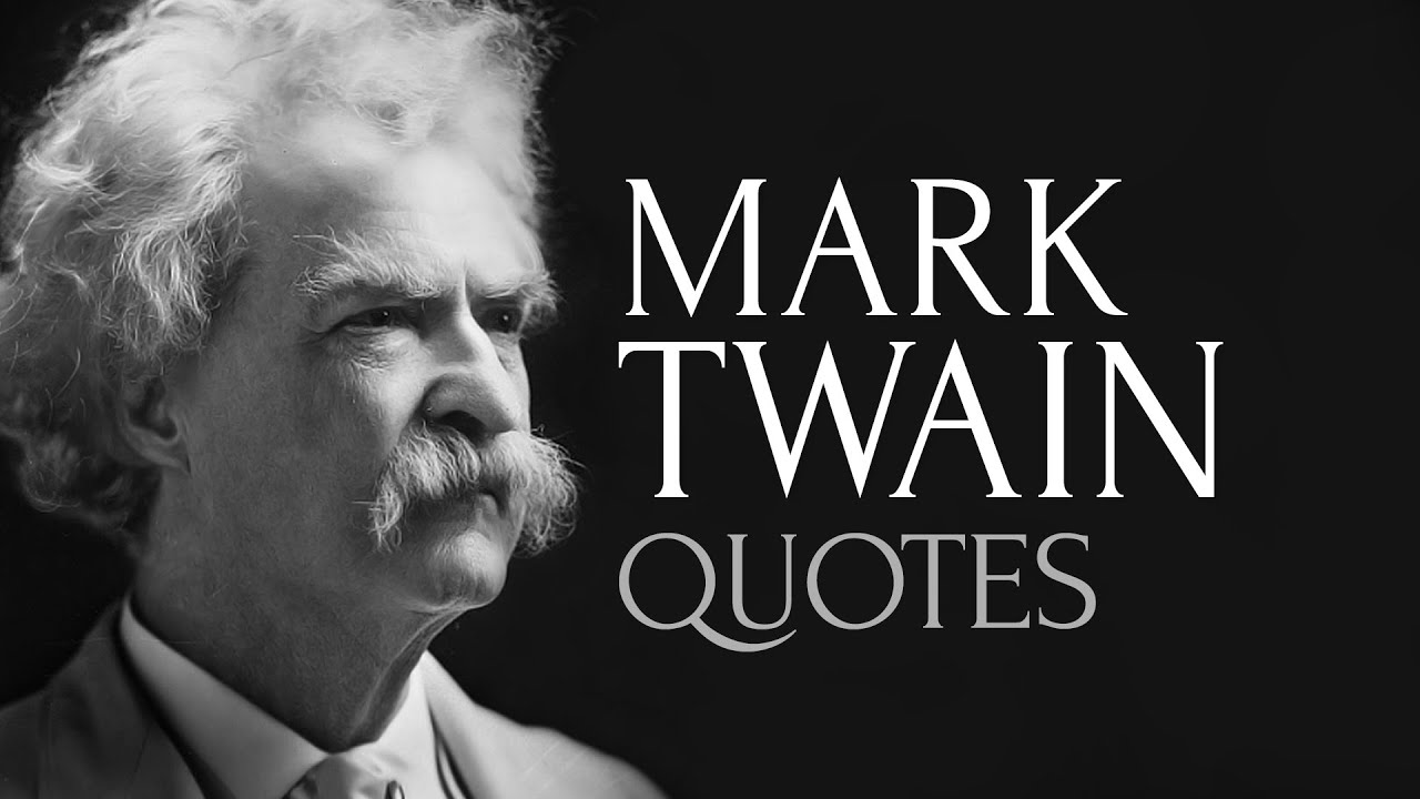 Most Popular Quotes 🔴 Essential Twain  The Most Popular Quotesmark Twain  Youtube