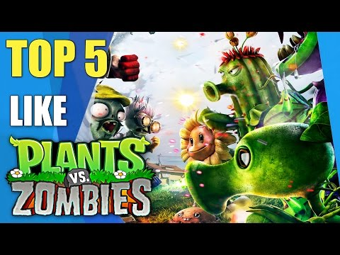 Top 5 games like Plants vs Zombies | Similar games to Plants vs Zombies
