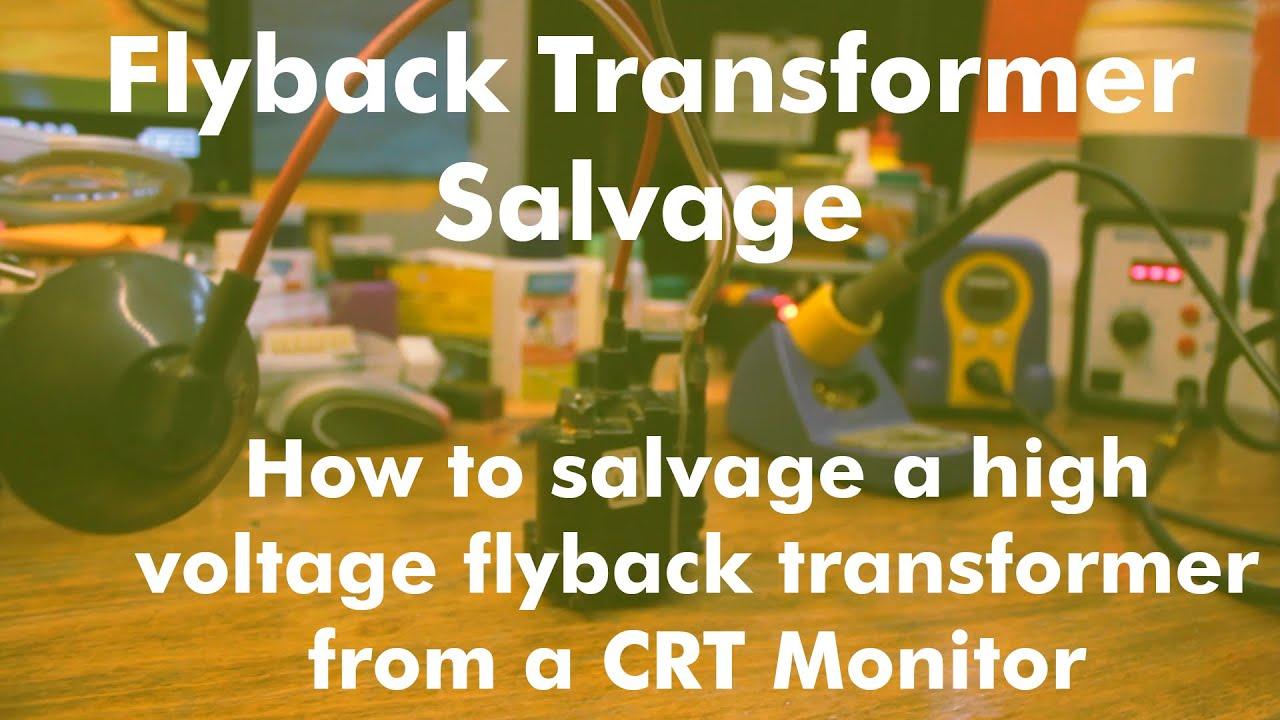 High-Voltage Flyback Transformer Salvage: 8 Steps
