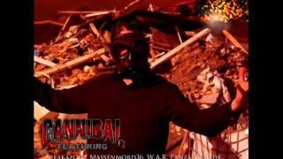 Cannibal - Underground feat Panza De Sade & W.A.R