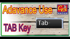 How to Sat TAB | Advance Uses of TAB Key in Hindi