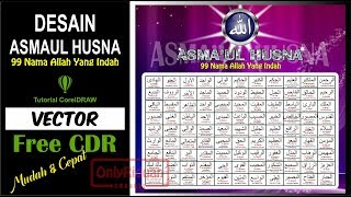 Desain Asmaul Husna dengan CorelDRAW [Free CDR] - Vector CorelDRAW