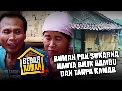 BEDAH RUMAH - Makan Sepiring Berdua Sudah Bersyukur, Kadang Pak Sukarna Gak Makan