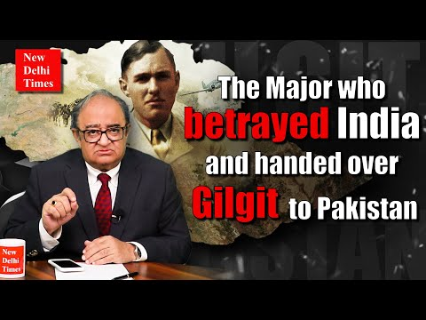 Gilgit: How a Major in the British Army stole the territory