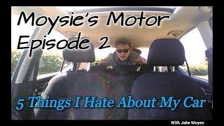 5 THINGS I HATE ABOUT MY CAR | Hyundai i10 | Moysie