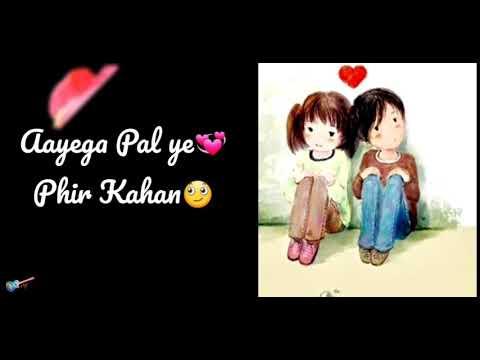 Very Romantic WhatsApp Status Video Lyrics    Dekho Kareeb Se Mile Hai Naseeb Se    