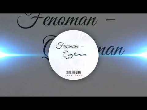 Fenoman - Qaytaman (Musofir)