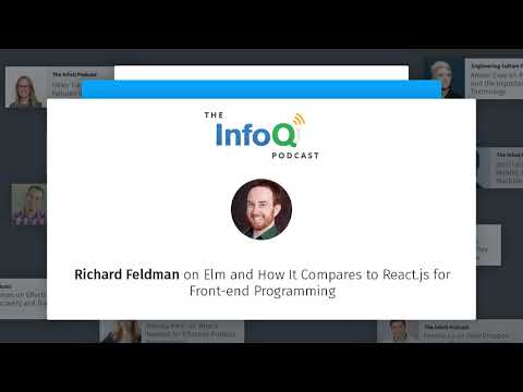 Richard Feldman Discusses Elm and How It Compares to React.js for Front-End Programming