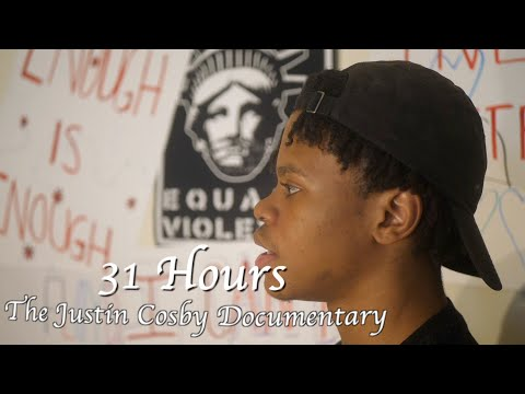 31 Hours (The Justin Cosby Documentary) Dir. By @_benhamer