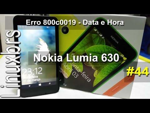 Nokia Lumia 630 - Erro 800c0019 - Data e Hora errada - PT-BR - Brasil