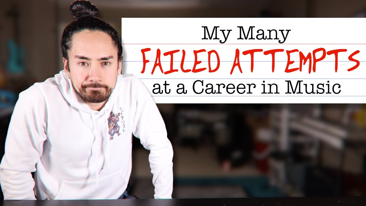 My Many Failed Attempts at a Career in Music