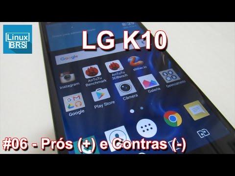 LG K10 - Prós e Contras - Minha opinião - Português