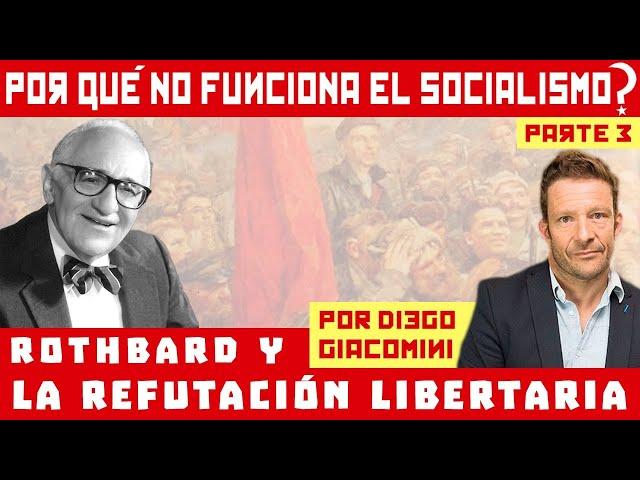 Diego Giacomini - La Refutación Libertaria de Murray Rothbard