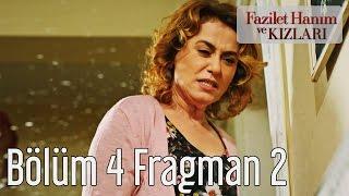 Fazilet Hanım ve Kızları 4. Bölüm 2. Fragman
