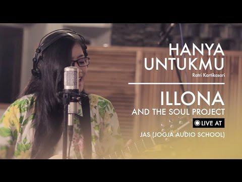 Illona ATSP - Hanya Untukmu - live at JAS (Jogja Audio School)