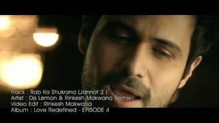 Rab ka Shukrana ( Jannat 2 ) - DJs Lemon & Rinkesh Makwana Remix tellytv.org