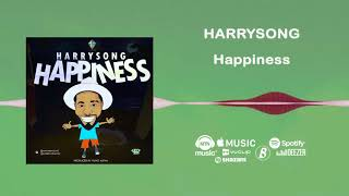 Music video by Harrysong performing Happiness [Official Audio]. Alt...