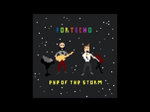 Portecho - Eye of the Storm