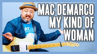 Mac DeMarco My Kind Of Woman Guitar Lesson + Tutorial