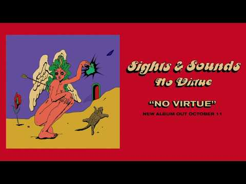 Sights & Sounds - No Virtue Mp3