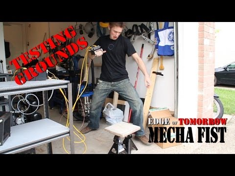 Make it Real: Mecha Fist Testing!