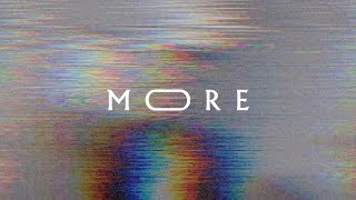 More (lyric Video)   Jeremy Riddle | More