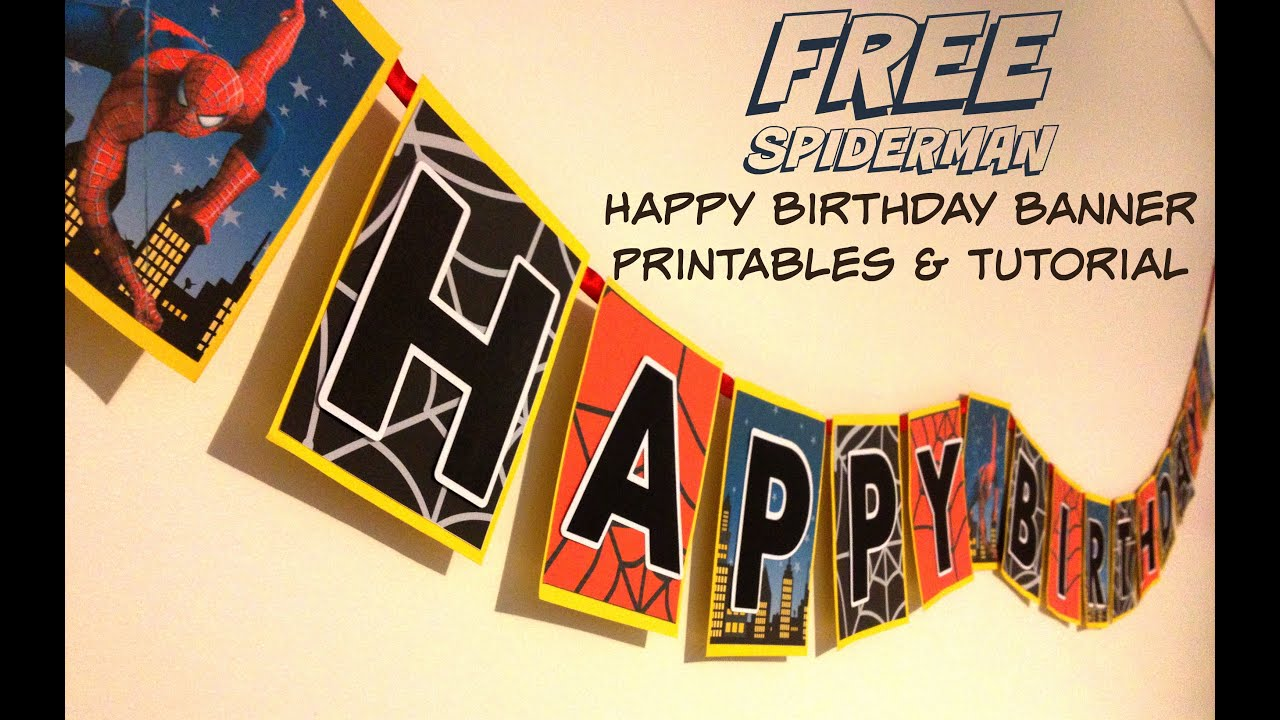 How to make a spiderman superhero happy birthday banner with free how to make a spiderman superhero happy birthday banner with free printable at home youtube stopboris Gallery
