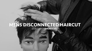 Mens Disconnected Haircut - Education Shortcut #002