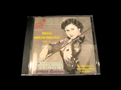 Nelli Efimovna Shkolnikova TCHAIKOVSKY Violin Concerto