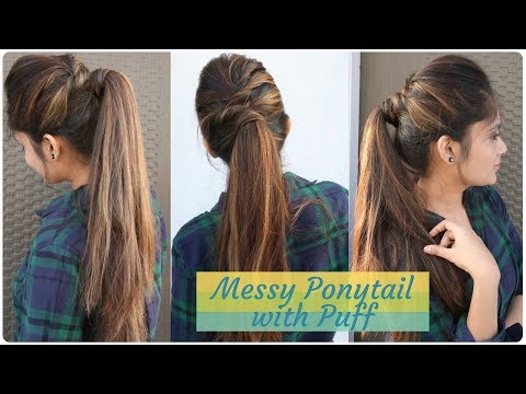 How to Messy Ponytail With Puff Hairstyle