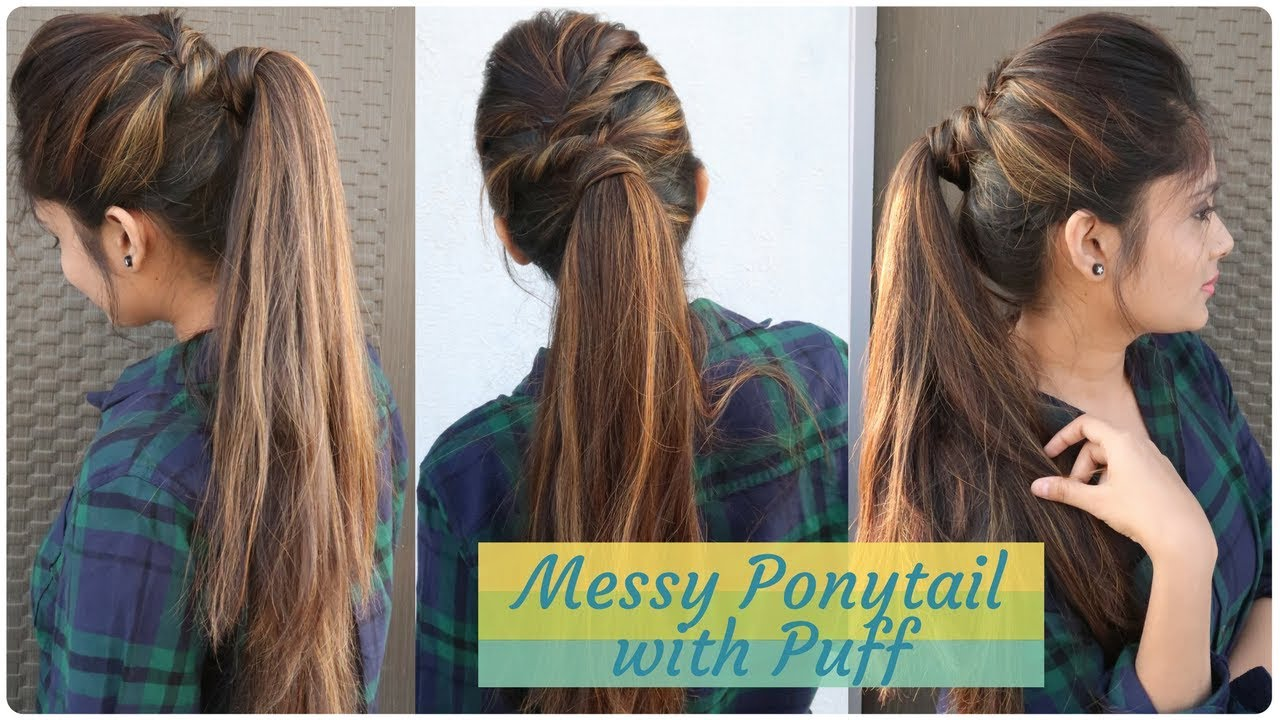 how to: messy ponytail with puff hairstyle   diy easy hairstyle for college/work/party