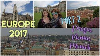 Europe 2017 Travel Diary #2: Prague, Vienna, Munich