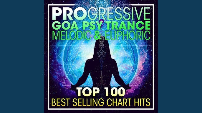 Top Tracks - Progressive Goa Trance & Trance - YouTube