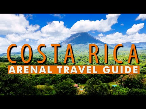 Arenal Travel Guide Costa Rica