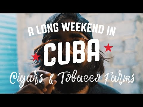 Cuba Travel Series - Cigars & Cuban Countryside in Vinales (Ch. 3)