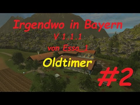 LS 15 Irgendwo in Bayern Map Oldtimer #2 [german/deutsch]
