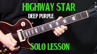 "how to play ""Highway Star"" by Deep Purple Ritchie Blackmore - guitar solo lesson Part 2"