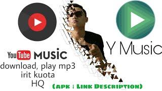 Download lagu Aplikasi Youtube Music / Ymusic (aplikasi seperti Joox,Spotify)